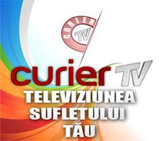 CurierTV - Televiziunea sufletului tau!