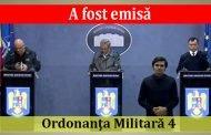 A fost emisă Ordonanţa Militară 4