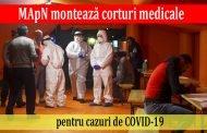 MApN montează corturi medicale pentru cazuri uşoare şi medii de COVID-19