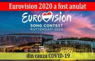 Eurovision 2020 a fost anulat din cauza COVID-19