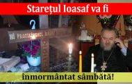 Stareţul Ioasaf va fi înmormântat sâmbătă!