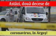 Astăzi, două decese de coronavirus, în Argeş!