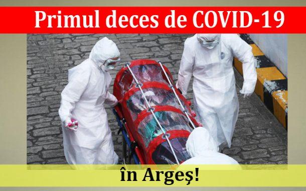 Primul deces de COVID-19 în Argeş!