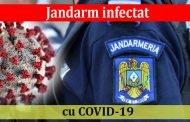 Jandarm infectat cu COVID-19