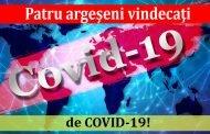 Patru argeşeni vindecaţi de COVID-19!