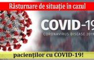 Răsturnare de situație în cazul pacienților cu COVID-19!