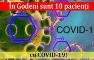 În Godeni sunt 10 pacienți cu COVID-19!