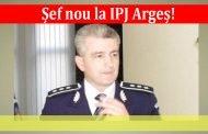 Șef nou la IPJ Argeș!