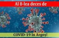Al 8-lea deces de COVID-19 în Argeș!