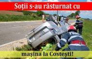 Soţii s-au răsturnat cu maşina la Costeşti!