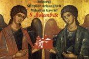 Sfinţii Arhangheli Mihail şi Gavriil, patronii spirituali ai Jandarmeriei