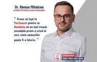 """Remus Mihalcea: """"Vreau să lupt în Parlament pentru ca România să nu mai treacă niciodată printr-o criză în care viața oamenilor poate fi o loterie"""""""