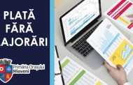 Scutiri de la plata majorărilor pentru datornici până la 31 martie
